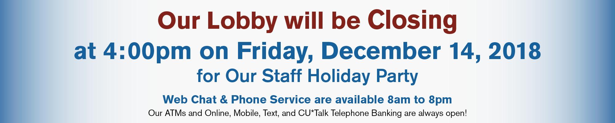 Lobby Closed December 14