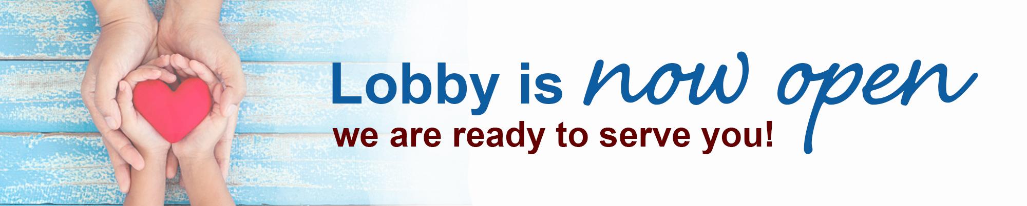 Lobby Now Open